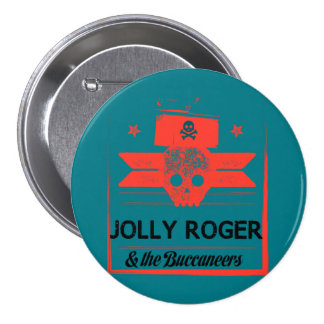 Jolly Roger & The Buccaneers Badge 3 Inch Round Button