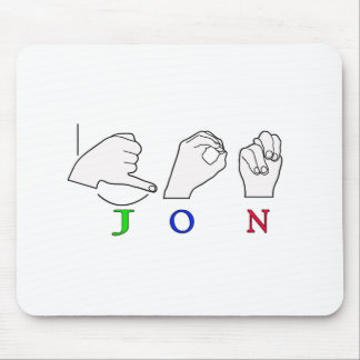 JON FINGERSPELLED NAME ASL SIGN MOUSE PAD