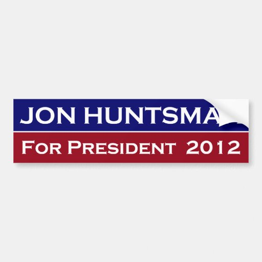 Jon Huntsman President 2012 bumper sticker