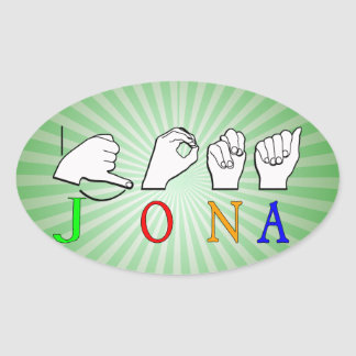 JONA ASL FINGERSPELLED NAME SIGN OVAL STICKER