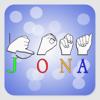 JONA ASL FINGERSPELLED NAME SIGN SQUARE STICKER