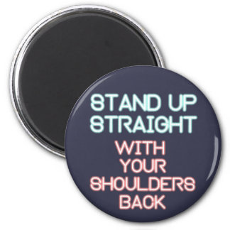 Jordan Peterson: Stand Up Straight... Magnet