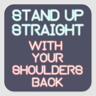 Jordan Peterson: Stand Up Straight... Square Sticker