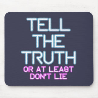 Jordan Peterson: Tell The Truth... Mouse Pad