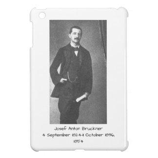 Josef Anton Bruckner 1854 Case For The iPad Mini