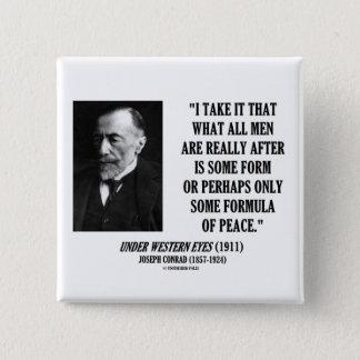 Joseph Conrad All Men After Some Formula Of Peace 2 Inch Square Button
