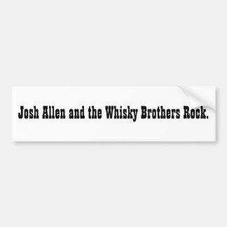 Josh Allen and the Whisky Brothers Rock. (sticker) Bumper Sticker