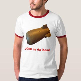 JOSH is da bomb T-Shirt