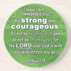 Joshua 1:9 Be Strong & Courageous Bible Verse Coaster
