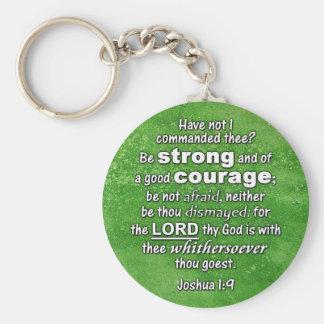 Joshua 1:9 KJV - Be Strong & of Good Courage Bible Keychain