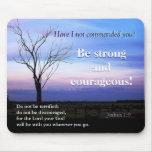 Joshua 1:9 Scripture Mousepad