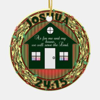 Joshua 24:15 CHRISTMAS ORNAMENT  - SERVE LORD