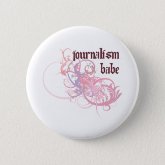Journalism Babe 2 Inch Round Button