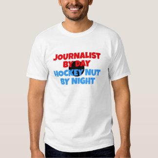 Journalist Hockey Fanatic T-shirt