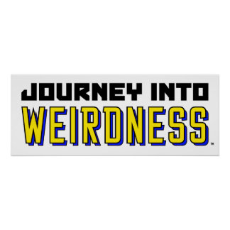 Journey Into Weirdness Mini-Poster Poster