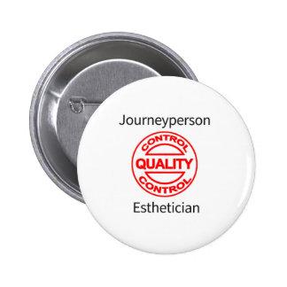 Journeyperson Esthetician 2 Inch Round Button