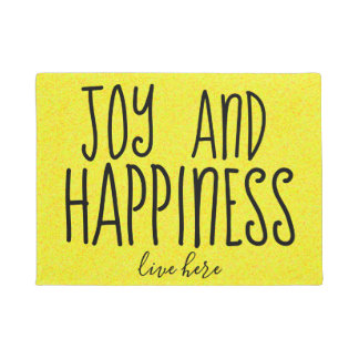 JOY and HAPPINESS live here Gorgeous Yellow Doormat