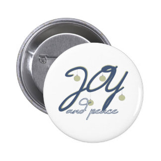 Joy And Peace Pinback Button