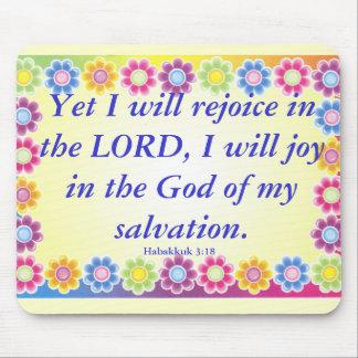 Joy.. Habakkuk 3:21 Mouse Pad