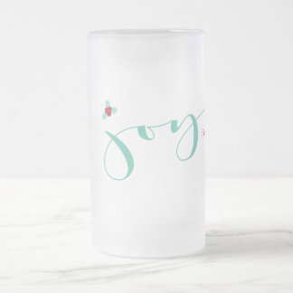 Joy, Holly Berries, Holiday Frosted Glass Beer Mug