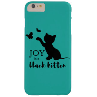 Joy is a Black Kitten Barely There iPhone 6 Plus Case