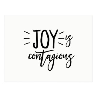 Joy Is Contagious Postcard- Joy Postcard