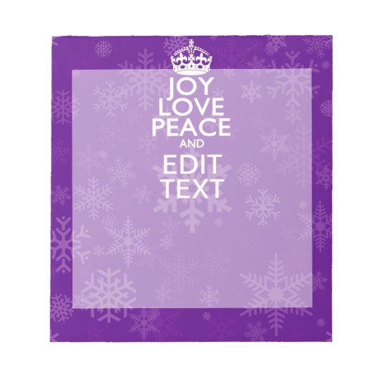Joy Love Peace Purple Your Text Keep Calm Notepad