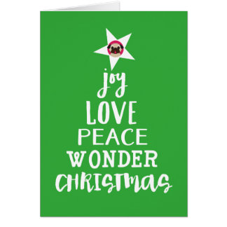 Joy, Love, Peace, Wonder, Christmas Tree Star Pug Card