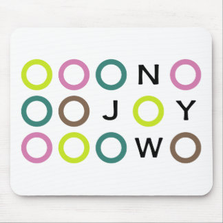 Joy Now Collection Mouse Pad