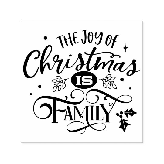 Joy of Christmas is Family Quote Holiday Self-inking Stamp ...