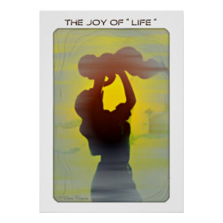 Joy of Life Poster