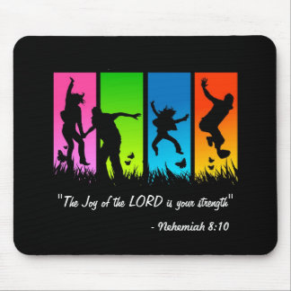 Joy of the Lord is your strength Nehemiah 8:10 pad Mouse Pad