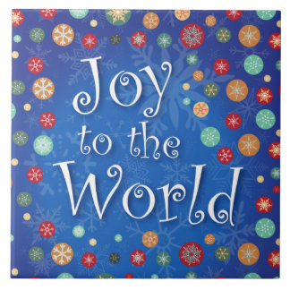 Joy to the World Celebrate Christmas and New Years Ceramic Tiles