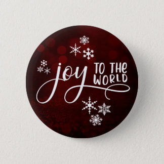 Joy to the World Typography and Snowflakes 2 Inch Round Button
