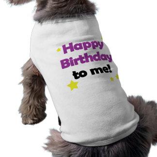 Joyeux anniversaire à moi chemise d'animal familie tee-shirts pour chien