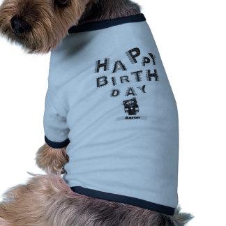 joyeux anniversaire Aaron T-shirts Pour Chien