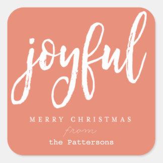 Joyful and triumphant Square Stickers