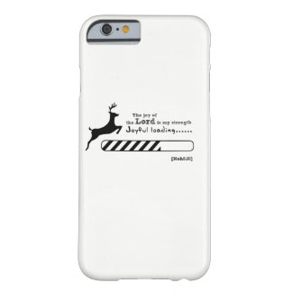 Joyful loading... barely there iPhone 6 case