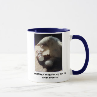 jthirsty3, ANOTHER mug for my cat to drink from...