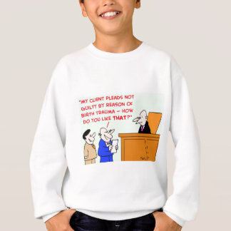 judge birth trauma sweatshirt