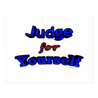 Judge for Yourself Postcard