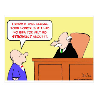 judge illegal felt strongly postcard