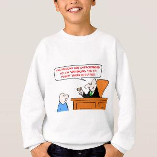 judge twenty years detroit sweatshirt