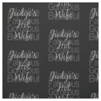 Judges Hot Wife Fabric