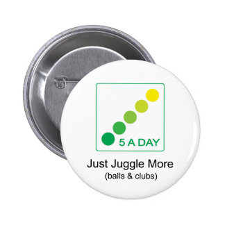 Juggle More - 5 A Day Buttons