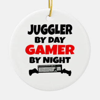 Juggler by Day Gamer by Night Ceramic Ornament