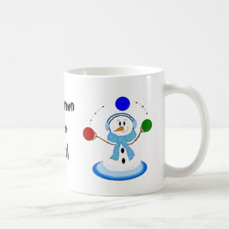 Juggling Snowmen Are Cool Coffee Mug
