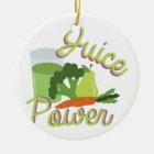 Juice Power Ceramic Ornament