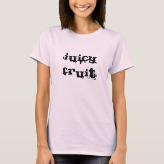 Juicy Fruit T-Shirt