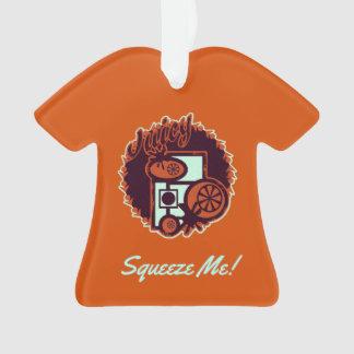 """Juicy - Orange """"Squeeze Me! on Orange Ornament"""